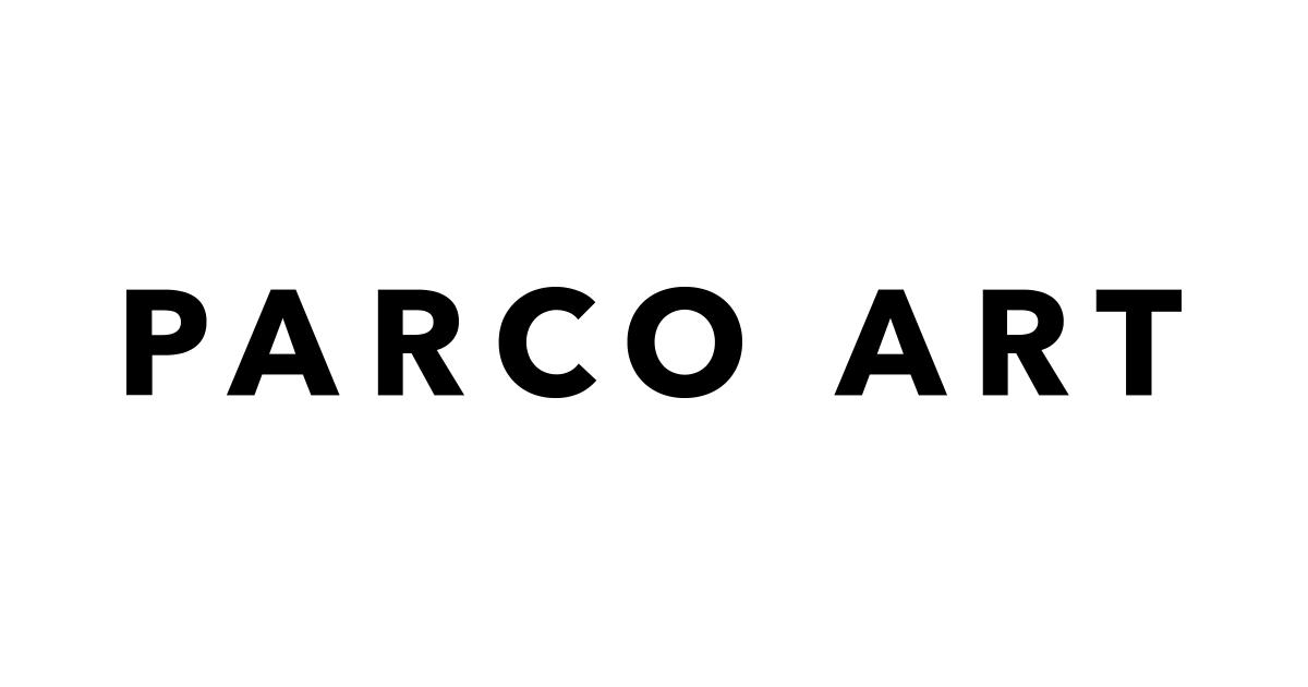 パルコアート | PARCO ART