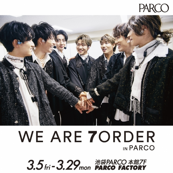 WE ARE 7ORDER IN PARCO