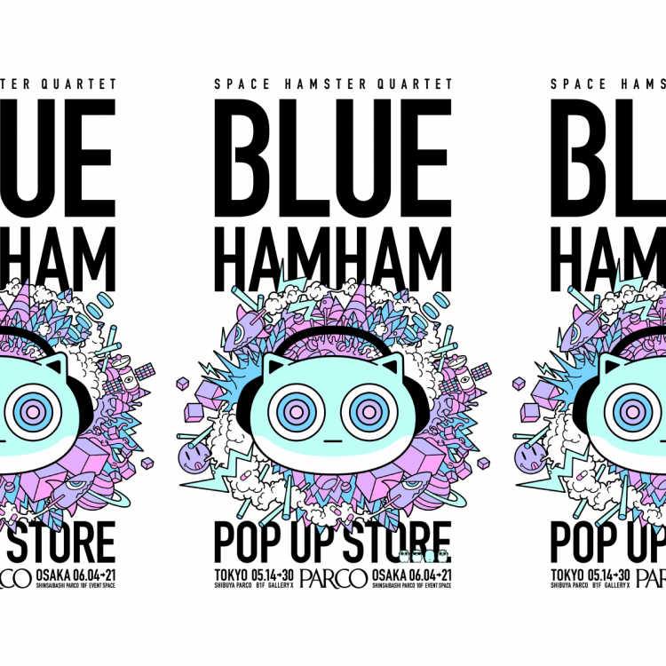 BLUE HAMHAM POP UP STORE @渋谷
