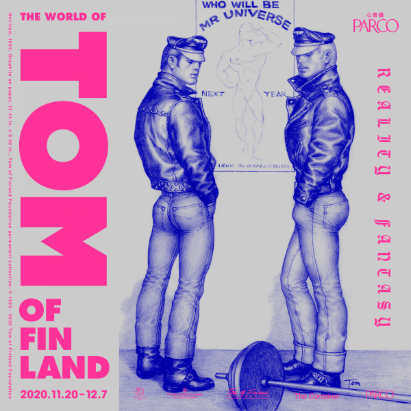 Reality&Fantasy  The World of Tom of Finland​